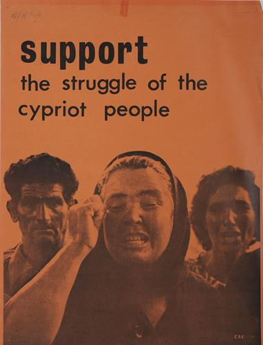 """SUPPORT THE STRUGGLE OF THE CYPRIOT PEOPLE"" (ΣΤΗΡΙΞΕ ΤΟΝ ΑΓΩΝΑ ΤΟΥ ΚΥΠΡΙΑΚΟΥ ΛΑΟΥ). Πολιτική Αφίσα."
